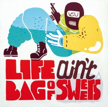 Life ain't a bag of sweets